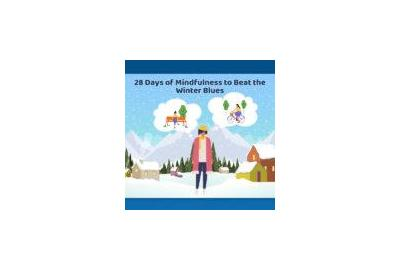 28 Days of Mindfulness to Beat the Winter Blues